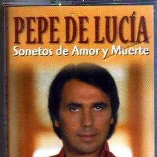 Casetes antiguos: PEPE DE LUCIA SONETOS DE AMOR Y MUERTE. Lote 35040838