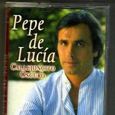 Casetes antiguos: PEPE DE LUCIA CALLEJONCITO OSCURO CASSETE. Lote 35050038