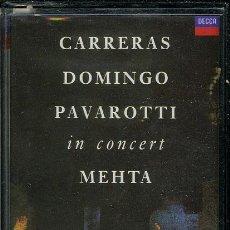 Casetes antiguos: CARRERAS DOMINGO PAVAROTTI IN CONCERT MEHTA ¡¡PRECINTADO!! A ESTRENAR (CASSETTE) ESPAÑA. Lote 35457717