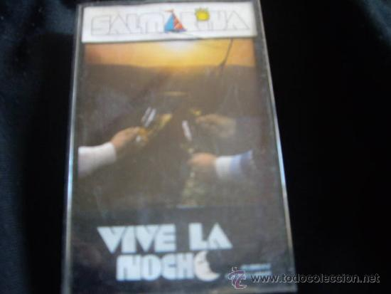 SAL MARINA-VIVE LA NOCHE-RUMBAS Y SEVILLANAS-1983 (Música - Casetes)