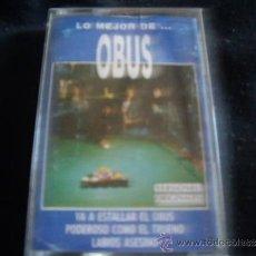 Casetes antiguos: OBUS-LO MEJOR. Lote 35652367
