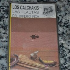 Casetes antiguos: CINTA CASETE LOS CALCHAKIS-LAS FLAUTAS DEL IMPERIO INCA.. Lote 35940976