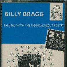Casetes antiguos: BILLY BRAGG - TALKING WITH THE TAXMAN ABOUT POETRY ¡¡PRECINTADO!! A ESTRENAR (CASSETTE 1989) ESPAÑA. Lote 35983323