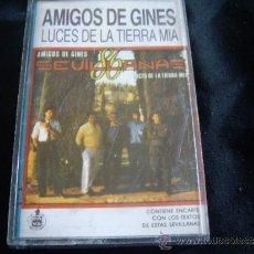 Cassetes antigas: AMIGOS DE GINES-LUCES DE LA TIERRA MIA. Lote 35997379