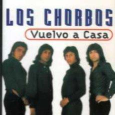 Casetes antiguos: LOS CHORBOS VUELVO A CASA. Lote 36282436