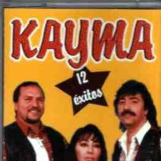 Casetes antiguos: KAYMA 12 ÉXITOS. Lote 36289157