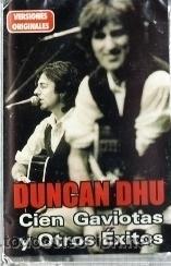 DUNCAN DHU -CIEN GAVIOTAS Y OTROS EXITOS-2000 (Música - Casetes)