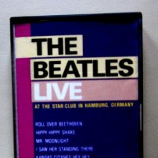 Casetes antiguos: THE BEATLES - LIVE AT THE STAR CLUB IN HAMBURG, GERMANY. Lote 37004066
