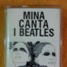 Casetes antiguos: MINA CANTA I BEATLES - NUEVO (EDITADO EN ITALIA). Lote 37260274