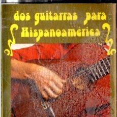 Casetes antiguos: CASETES DOS GUITARRAS PARA HISPANOAMERICA PACO DE LUCIA RAMON DE ALGECIRAS . Lote 37820047