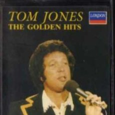 Casetes antiguos: CASETE - TOM JONES - THE GOLDEN HITS - LONDON. Lote 38178439