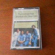 Casetes antiguos: CASSETTE THE BROTHERS FOUR: GREENFIELDS & OTHER GOLD (EDIGSA 1980). Lote 155702984