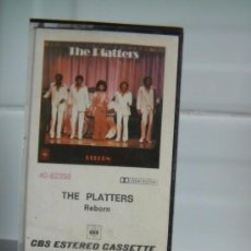 Casetes antiguos: THE PLATTERS REBORN. Lote 38928696