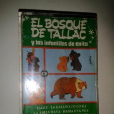 Casetes antiguos: EL BOSQUE DE TALLAC Y LOS INFANTILES DE EXITO (CON 34 AÑOS DE ANTIGUEDAD). Lote 39158888