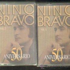 Casetes antiguos: NINO BRAVO. 2 VOLÚMENES. 50 ANIVERSARIO (CASE-0237). Lote 206926065