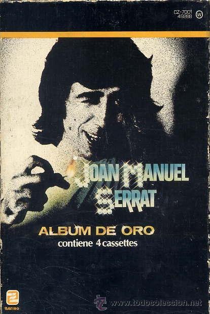JOAN MANUEL SERRAT - ALBUM DE ORO (4 CASSETTES1981) VER TEMAS (Música - Casetes)