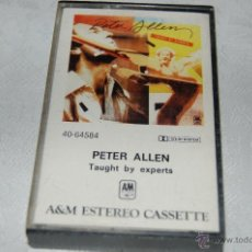 Casetes antiguos: PETER ALLEN TAUGHT BY EXPERTS. Lote 40368739