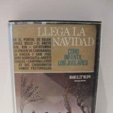 Casetes antiguos: CASSETTE LLEGA LA NAVIDAD. CORO INFANTIL LOS JUGLARES. BELTER 1976. VILLANCICOS. Lote 41659925