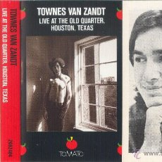 Casetes antiguos: TOWNES VAN ZANDT - LIVE AT THE OLD QUARTER. HOUSTON TEXAS - CASETE - TOMATO - 1977. Lote 41752362