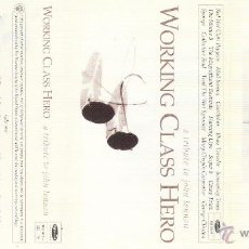 Casetes antiguos: WORKING CLASS HERO. A TRIBUTE TO JOHN LENNON - CASETE - HOLLYWOOD RECORDS - 1995. Lote 41752421