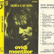 Casetes antiguos: OVIDI MONTLLOR - CRÓNICA D'UN TEMPS - CASETE DISCOPHON 1974. Lote 42162804