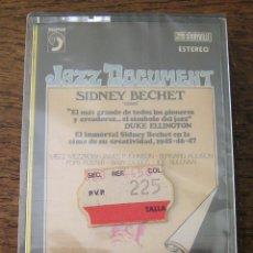 Cassettes Anciennes: SIDNEY BECHET: JAZZ DOCUMENT, GRABACIONES AÑOS 1945, 46 Y 47. DISCOPHON. PRECINTADA. Lote 42363071