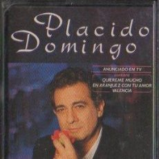 Casetes antiguos: PLACIDO DOMINGO. BE MY LOVE... CASE-12672. Lote 42409633