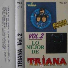 Casetes antiguos: CINTA CASSETTE - LO MEJOR DE TRIANA VOL. 2. Lote 42817939