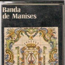 Casetes antiguos: BANDA DE MANISES - 1979. Lote 53036005