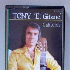 Casetes antiguos: TONY EL GITANO - CALÍ, CALÍ - 1979. Lote 43414053