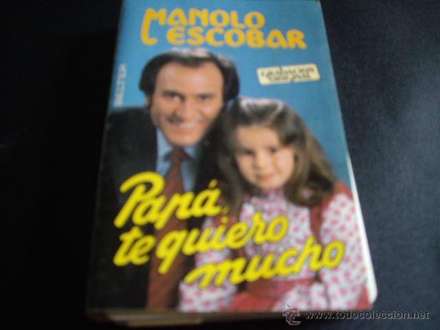 Manolo Escobar Papa Te Quiero Mucho Belter Sold Through Direct