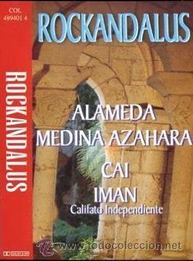 ALAMEDA, CAI, MEDINA AZAHARA, IMÁN - ROCKANDALUS - 1997 (Música - Casetes)