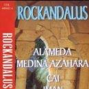 Casetes antiguos: ALAMEDA, CAI, MEDINA AZAHARA, IMÁN - ROCKANDALUS - 1997. Lote 89483764