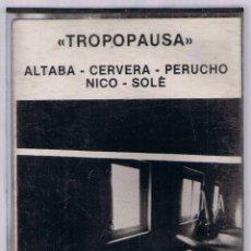 Casetes antiguos: TROPOPAUSA - ZELESTE - ALTABA - CERVERA - PERUCHO - NICO - SOLÈ - FOTO ADICIONAL. Lote 45551592