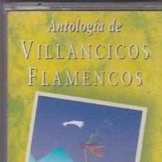 Casetes antiguos: ANTOLOGÍA DE VILLANCICOS FLAMENCOS - CASETE PRECINTADO. Lote 47989668