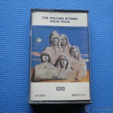 Casetes antiguos: THE ROLLING STONES SOLID ROCK CASSETTE. Lote 127784155
