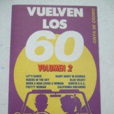 Casetes antiguos: CINTA CASETE - VUELVEN LOS 60 - VOLUMEN 2 - BATTERY STUDIO'S GROUP - 1991 - EFEN RECORDS - 8 TEMAS. Lote 49911460