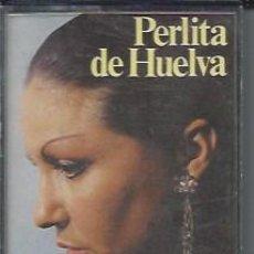 Casetes antiguos: PERLITA DE HUELVA --1978 --CASETES SEGUNDA MANO. Lote 50045599