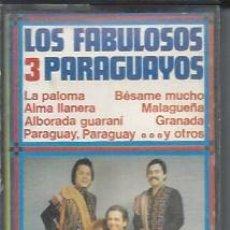 Casetes antiguos: LOS FABULOSOS 3 PARAGUAYOS--1979 - CASETES SEGUNDA MANO. Lote 50054126