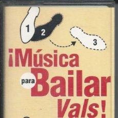 Casetes antiguos: MÚSICA PARA BAILAR - VALS - CASETES SEGUNDA MANO. Lote 50092228