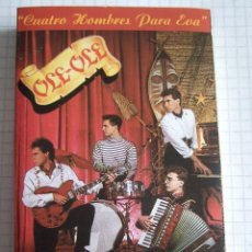 Cassettes Anciennes: CINTA CASETE - OLE OLE - CUATRO HOMBRES PARA EVA - HISPAVOX 1988 - 9 TEMAS. Lote 52613667