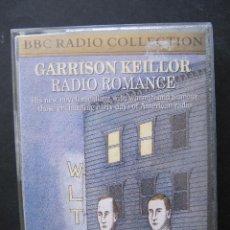 Casetes antiguos: GARRISON KEILLOR. RADIO ROMANCE. BBC. AUDIOBOOKS. DOBLE CASETTE. INGLES.. Lote 52806700