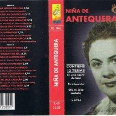 Casetes antiguos: CASETE NIÑA DE ANTEQUERA - FLAMENCO DE ORO. Lote 52905094