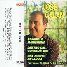 Casetes antiguos: CASETE JOSÉ GALAN - PAJARILLO MARISMEÑO - DENTRO DEL CORAZÓN MIO - UNA NOCHE DE LLUVIA. Lote 53027144