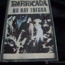 Cassette antiche: BARRICADA-NO HAY TREGUA. Lote 54059266