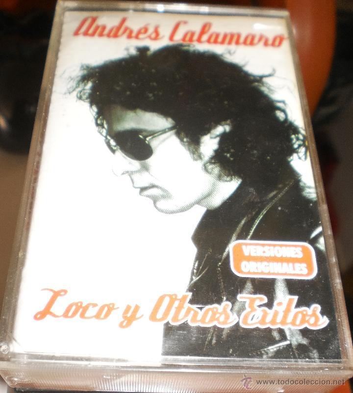 ANDRES CALAMARO CASETE LOCO Y OTROS EXITOS.2000 (Música - Casetes)