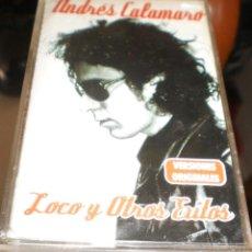 Casetes antiguos: ANDRES CALAMARO CASETE LOCO Y OTROS EXITOS.2000. Lote 54067241