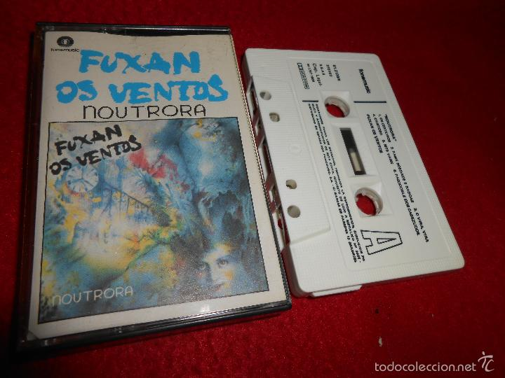 FUXAN OS VENTOS NOUTRORA K7 CASSETTE 1986 FONOMUSIC GALIZA FOLK PROG (Música - Casetes)