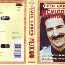 Casetes antiguos: LUIS COBOS MEXICANO ... CASETE. Lote 56614828