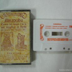Casetes antiguos: CASETE - ALMADRABA - CANTOS DEL CAMPO Y DE LA MAR RECOGIDOS EN TARIFA, CANTES DEL PUEBLO 1983. Lote 57262000